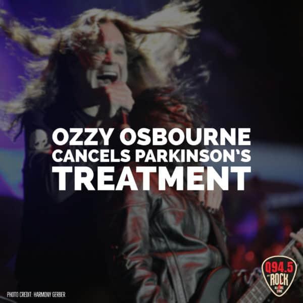 Ozzy Osbourne Cancels Parkinson's Treatment