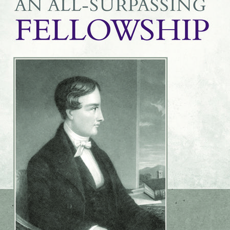 Book: An all-surpassing fellowship