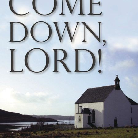 Book: Come Down, Lord