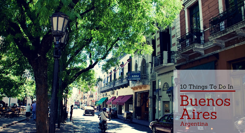 10 Things to Do in Buenos Aires, Argentina