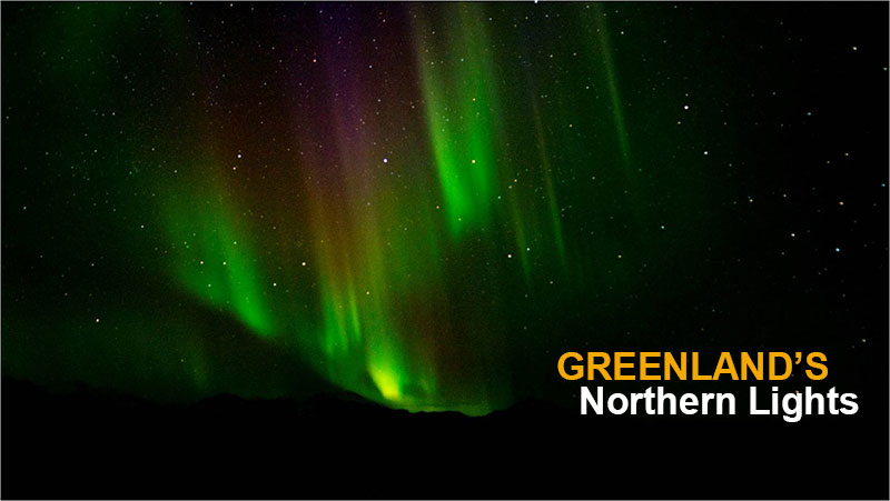 Greenland's Northern Lights