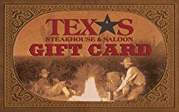Texas Steakhouse & Saloon Gift Card