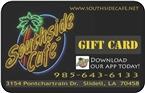 Southside Cafe Gift Card