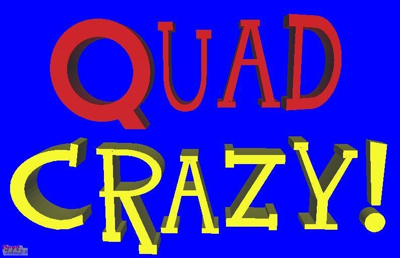 Quad Crazy Sign I made out of Zmod