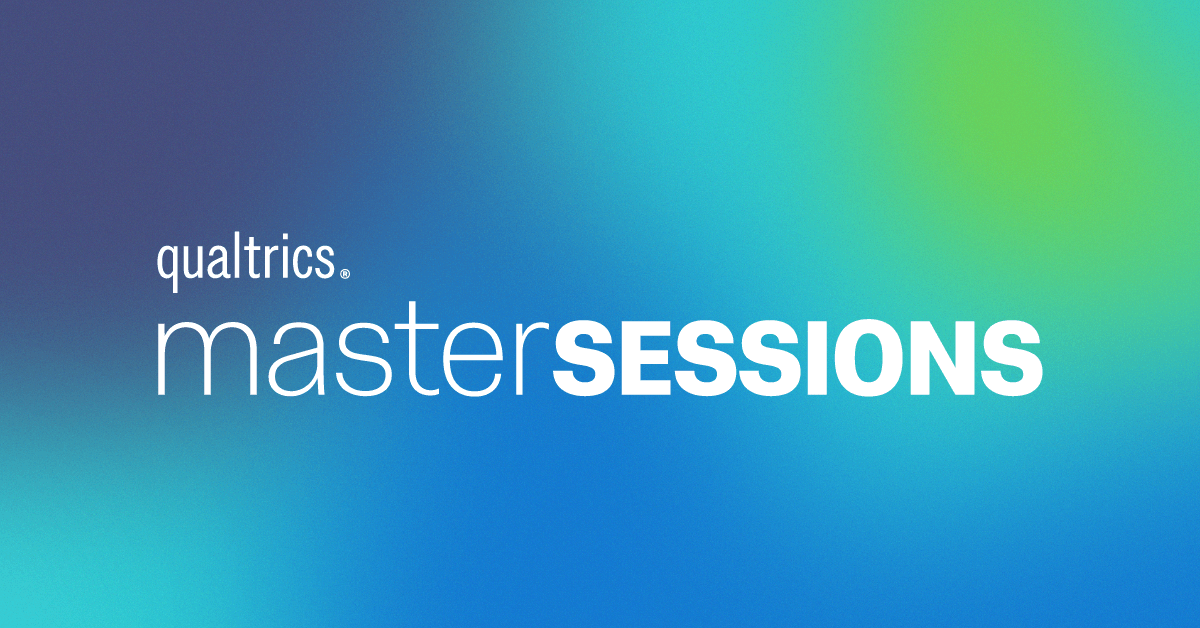 Qualtrics Master Sessions: Product Researchers and Innovators
