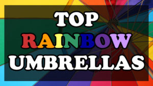 Rain, Rain go away… Wait don't! I want to use one of these awesome Rainbow Umbrellas!