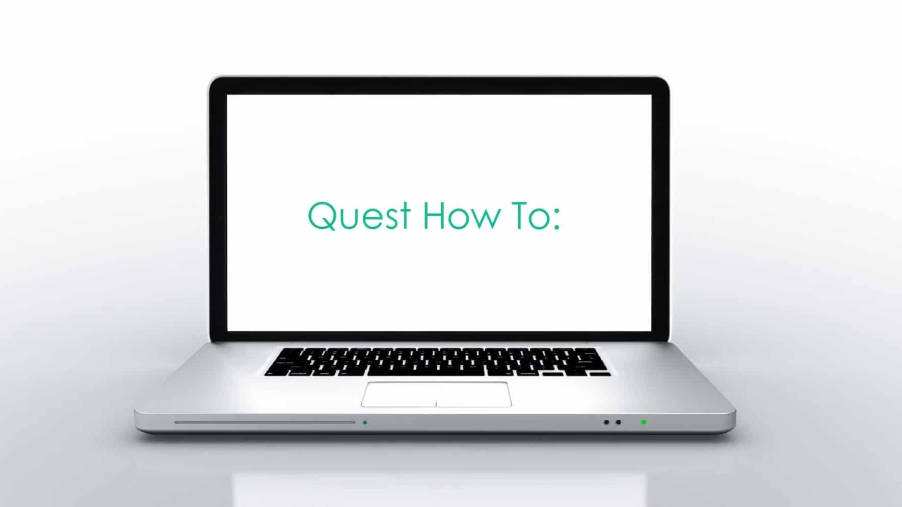 Quest-How-To