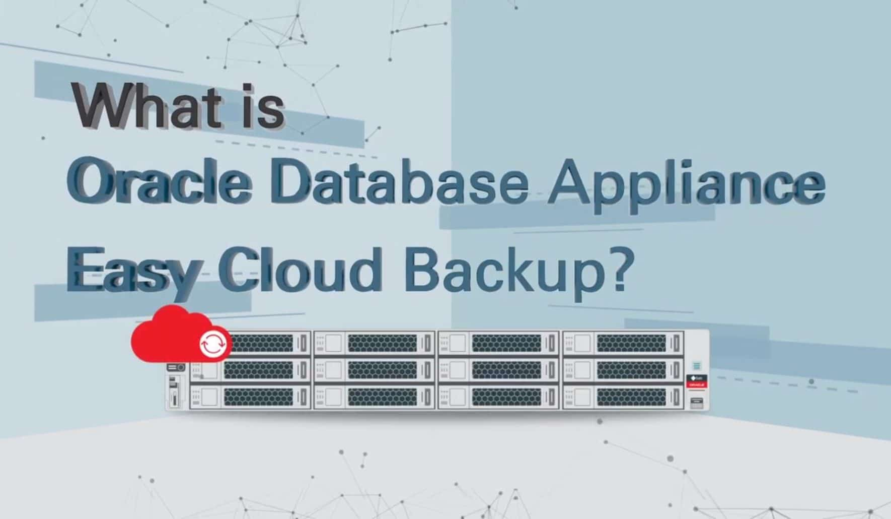 What Is Oracle Database Appliance Easy Cloud Backup?