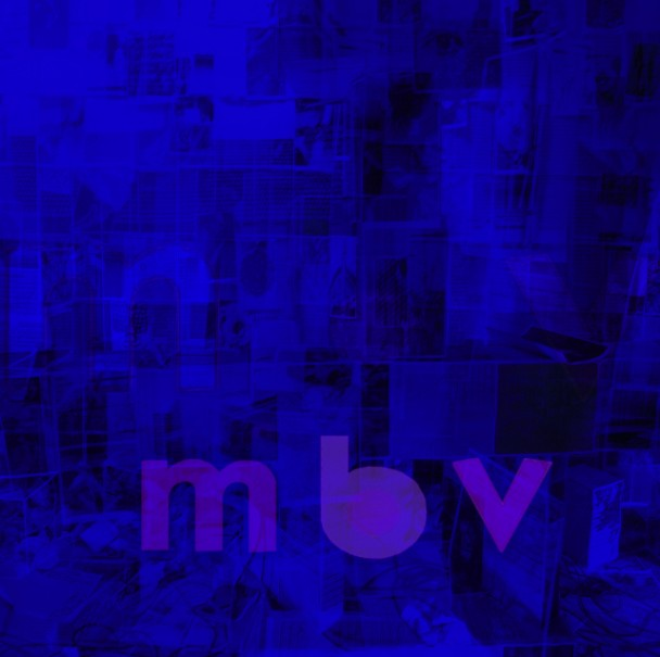 The Quietus Features Track By Track My Bloody Valentine S Mbv Track By Track By Ned Raggett