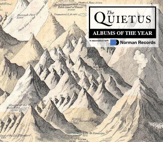 Features | Quietus Charts | Quietus Albums Of     - The Quietus