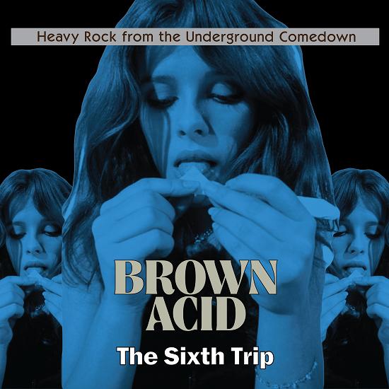 The Quietus   News   PREMIERE: Brown Acid 6