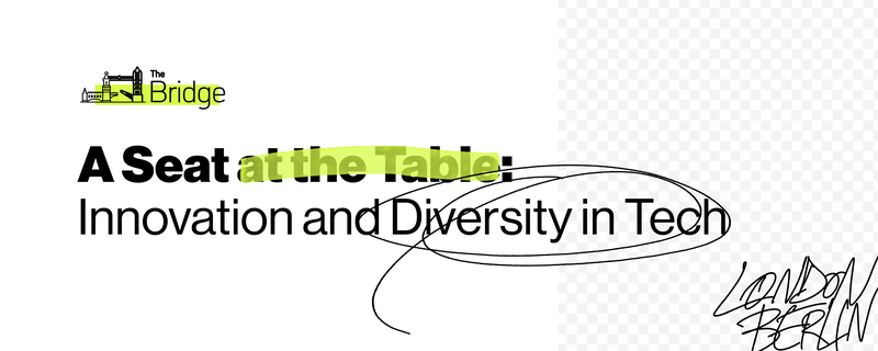 A Seat at the Table: Innovation and Diversity in Tech
