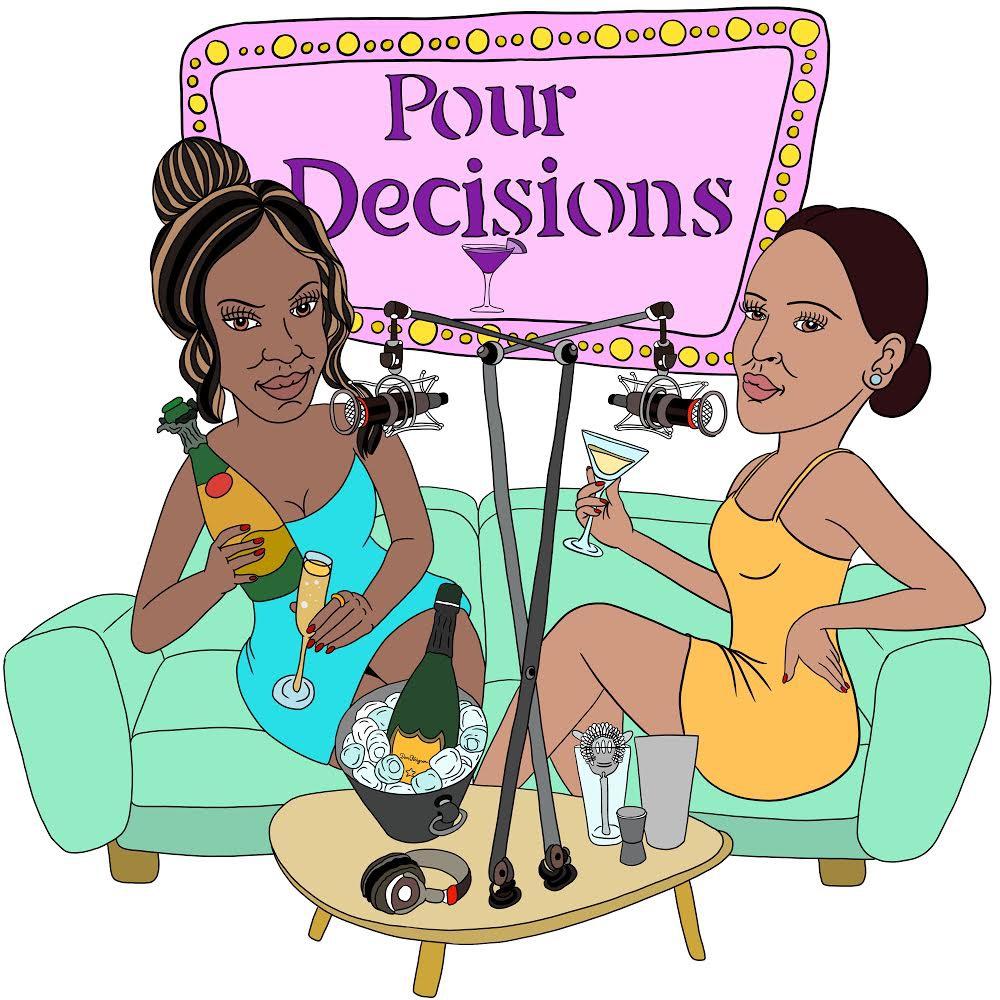 Pour Decisions Podcast