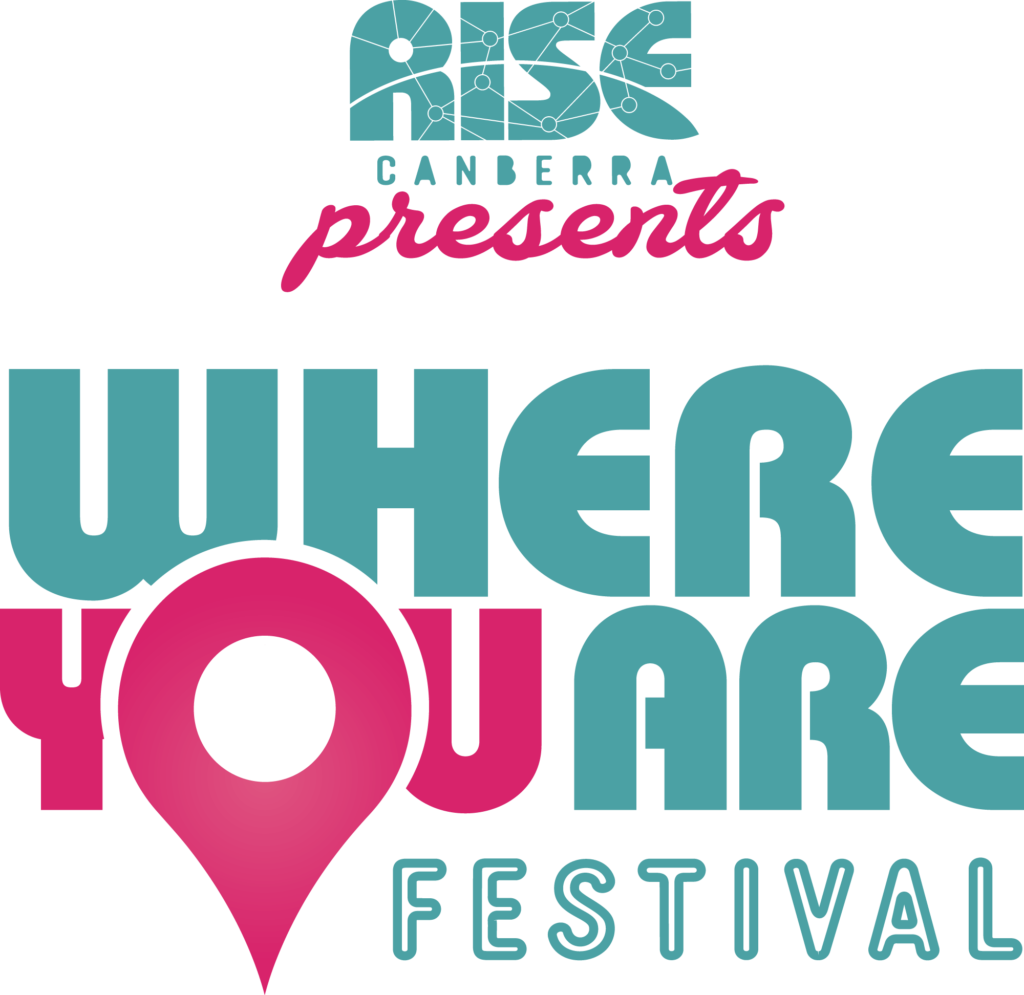 ACT Government's Where You Are Festival - Presenting Partner