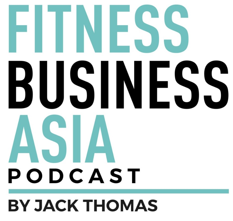 Fitness Business Asia Podcast