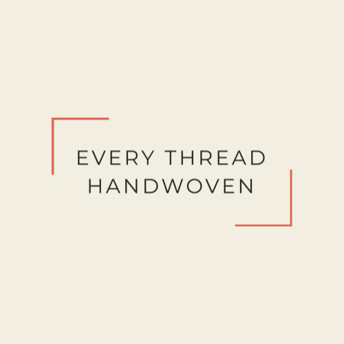 Every Thread Handwoven
