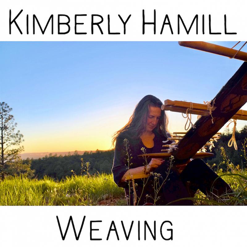 Kimberly Hamill Weaving