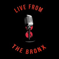 Live From the Bronx