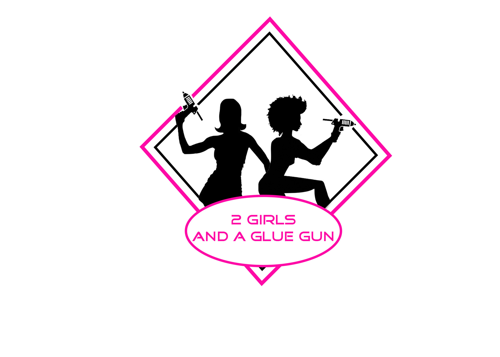 2 Girls and a Glue Gun
