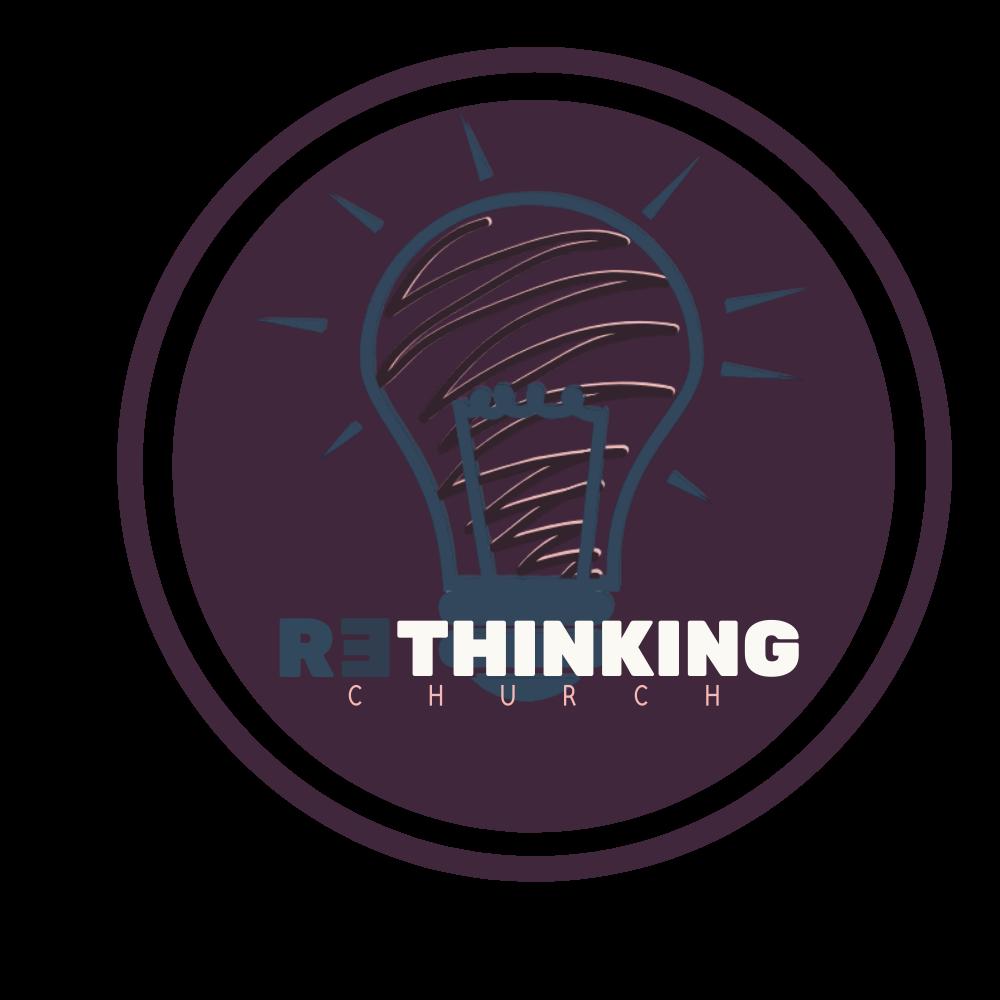 #RethinkingChurch Strategies