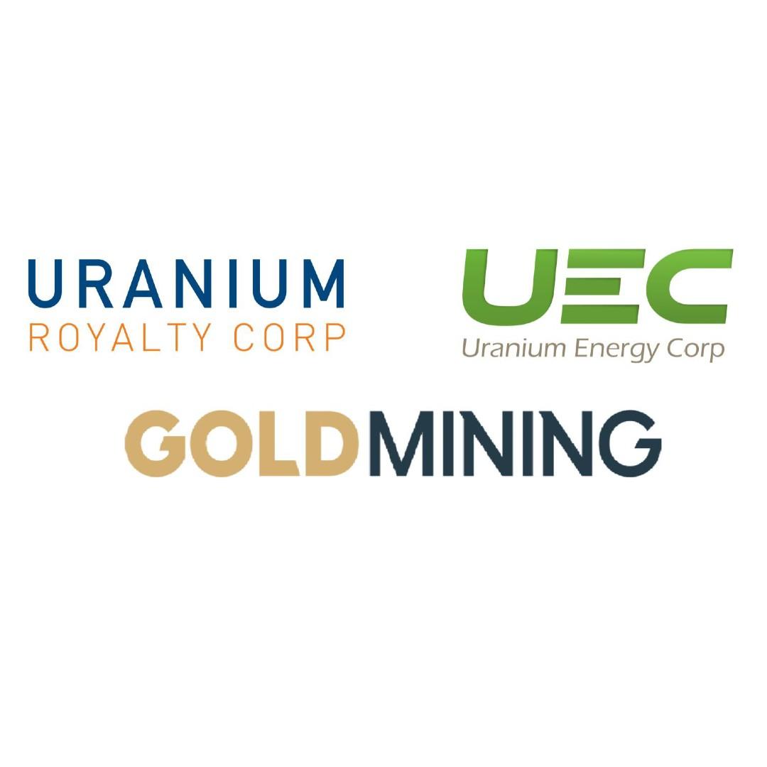 GoldMining Inc. (GOLD: TSX   GLDLF: OTCQX); Uranium Energy (UEC: NYSE)