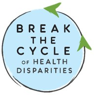Break the Cycle of Health Disparities