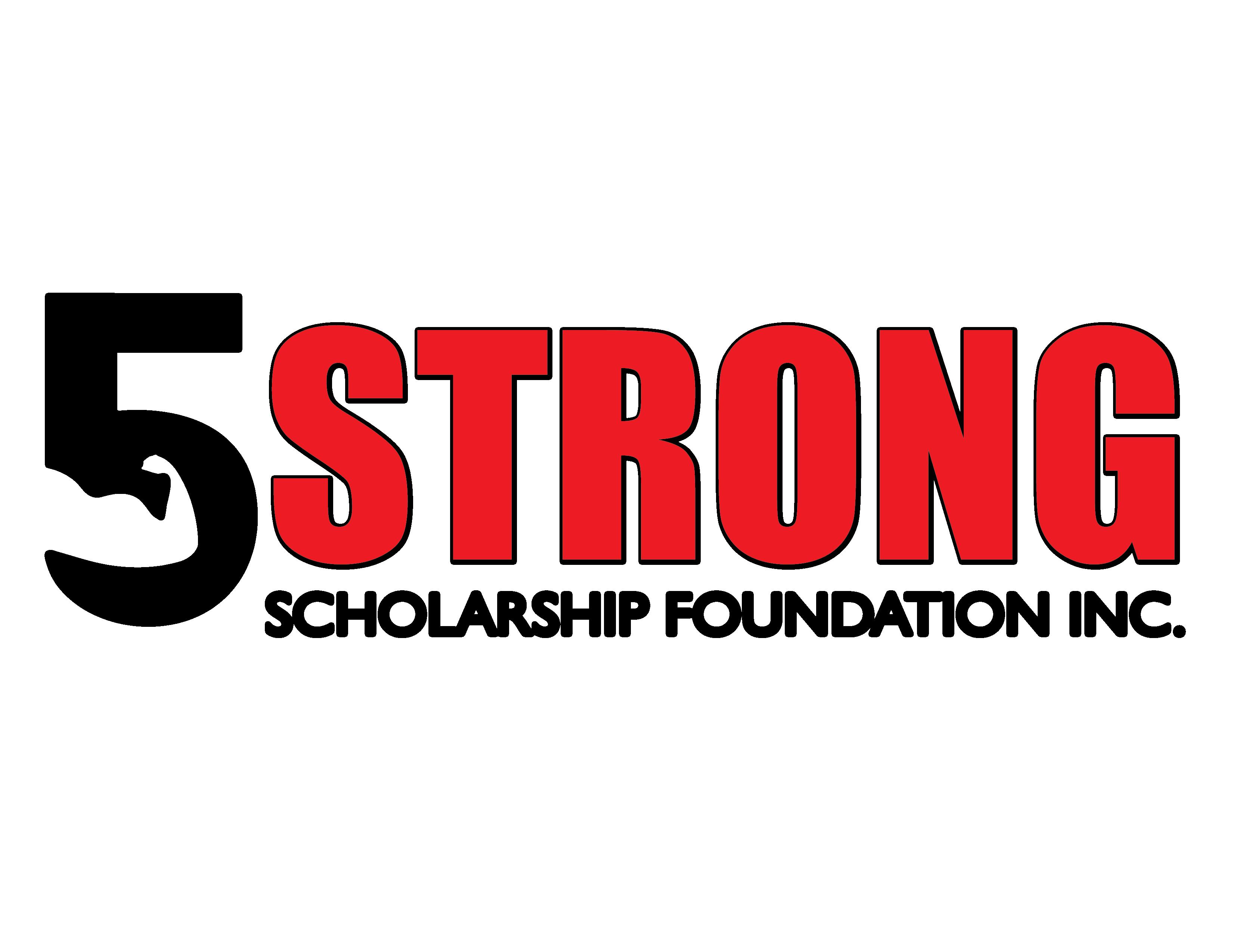 5 Strong Scholarship Foundation