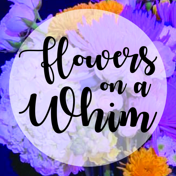 Flowers On a Whim