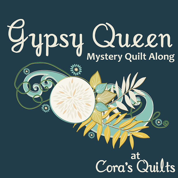 Gypsy Queen Mystery Quilt Along a quilt along by Shelley of Cora's Quilts | from QuiltAlong.net