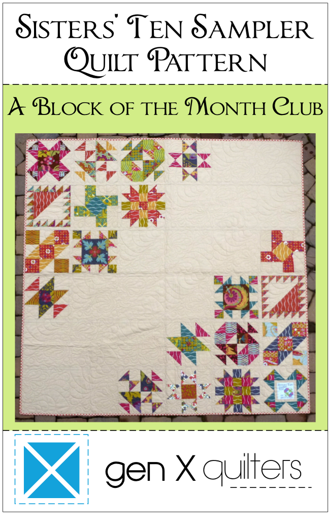 Sisters' Ten Block of the Month Sampler a block of the month by AnneMarie of Gen X Quilters | from QuiltAlong.net