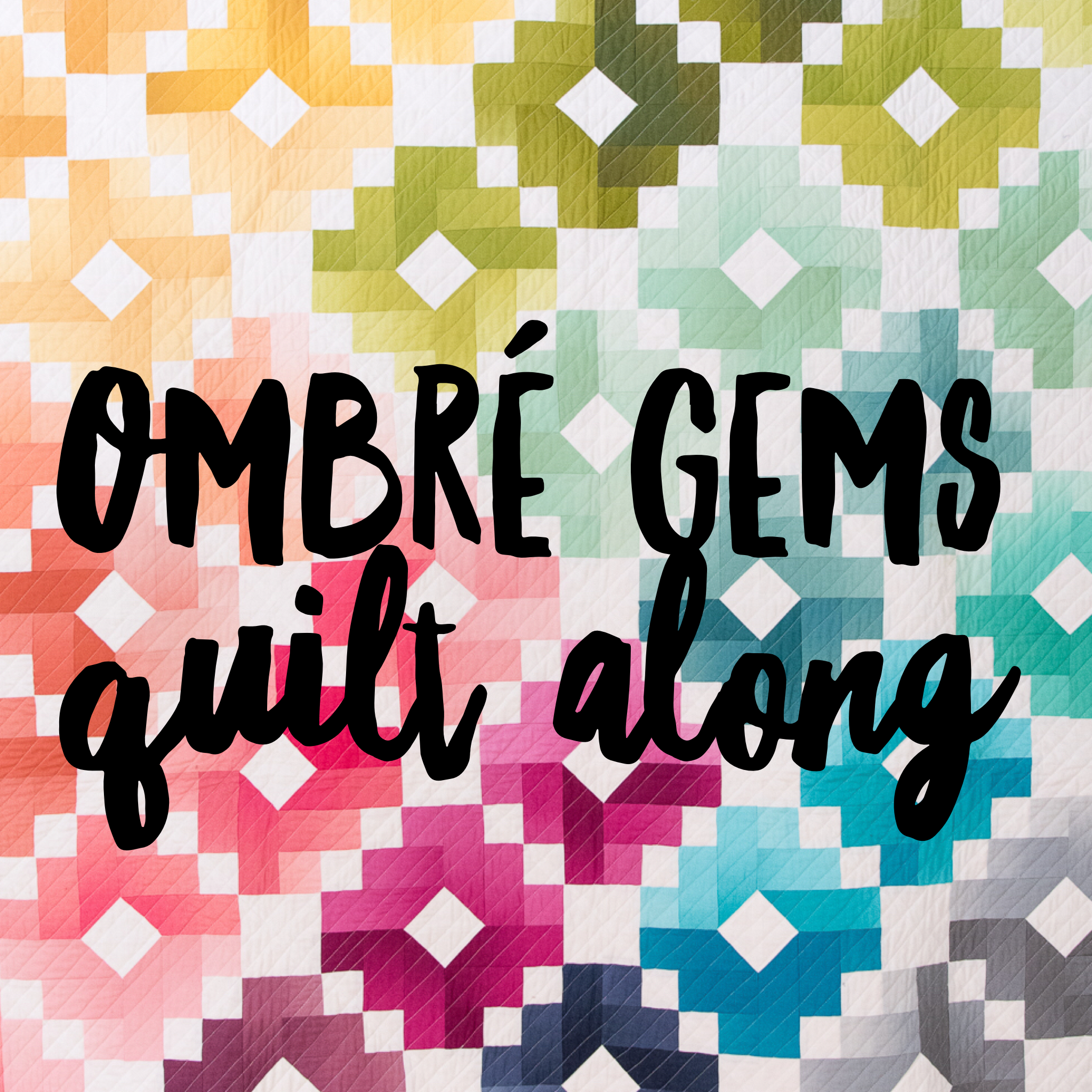 Ombre Gems Quilt Along a quilt along by Emily Dennis of Quilty Love | from QuiltAlong.net
