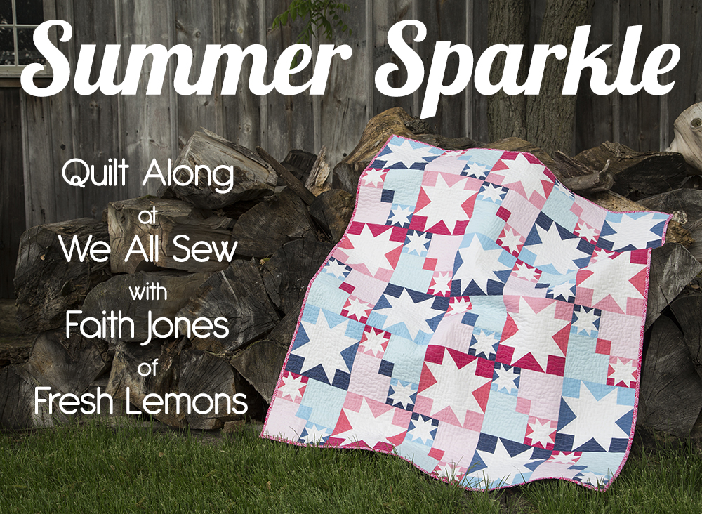 Summer Sparkle Quilt Along a quilt along by Faith of Fresh Lemon Quilts | from QuiltAlong.net