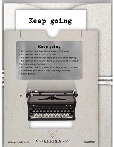 Quinnlyn - Keep - Going - Card - Inspirational