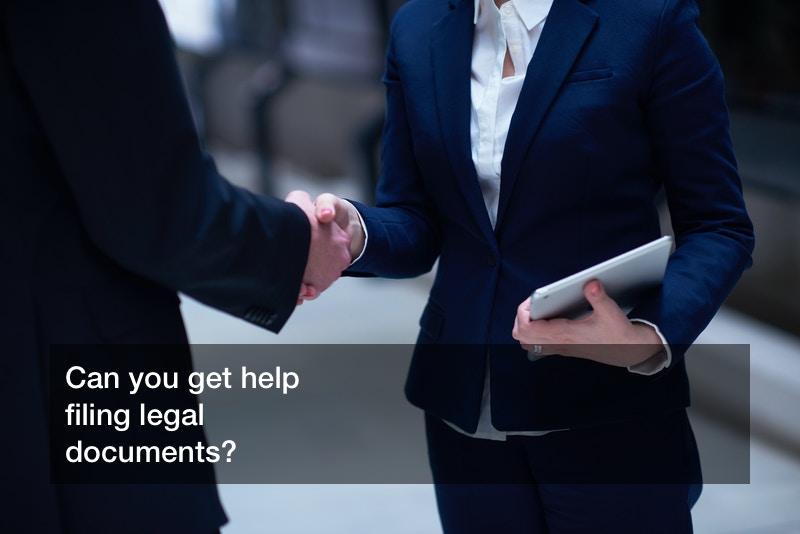 help filing legal documents