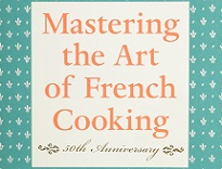 mastering the art french cooking
