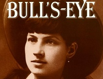 bulls eye photobiography annie aakley photobiographies
