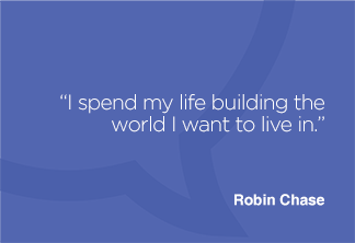 I spend my life building the world I want to live in.
