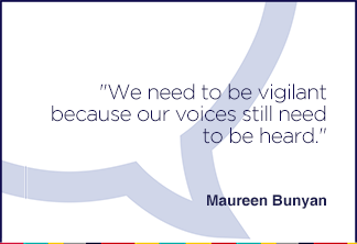 We need to be vigilant because our voices still need to be heard.