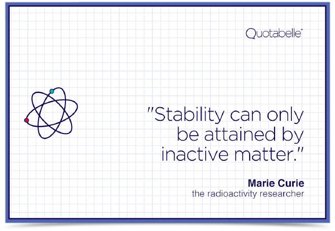 Stability can only be attained by inactive matter.
