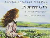 Pioneer Girl Laura Ingalls Wilder