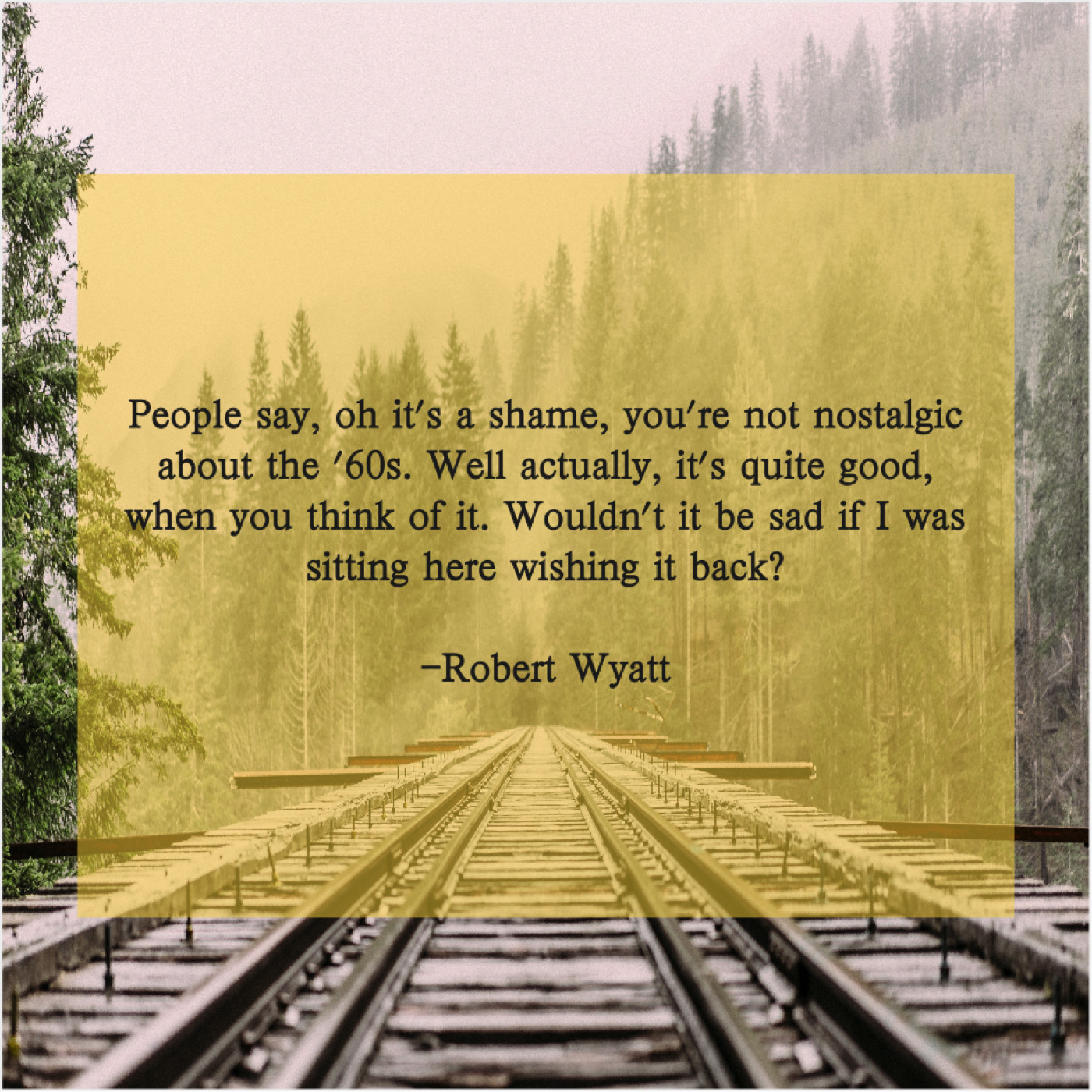 Robert Wyatt – Quotes Republic