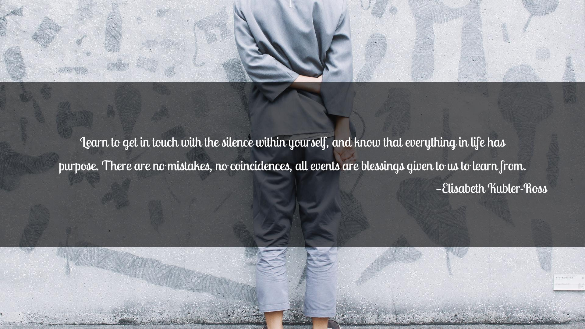 A quote by Elisabeth Kubler-Ross