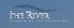 The River Church of the South Bay