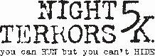 Night terrors 5k