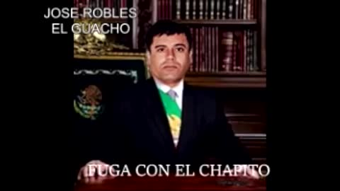 Fuga con el Chapo - El Guacho