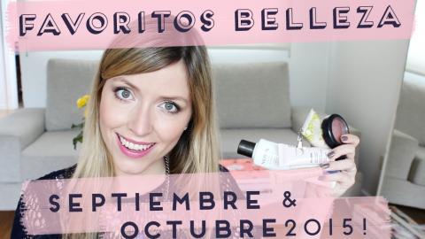 ♥ Favoritos Belleza  SEPTIEMBRE & OCTUBRE 2015 ♥ - FashionistARG