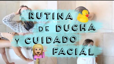 ♡ RUTINA de Ducha y Cuidado Facial • 2016 ♡ - FashionistARG