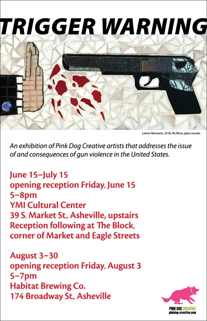 Trigger Warning - Art opening at Pink Dog Creative in Asheville River Arts District.