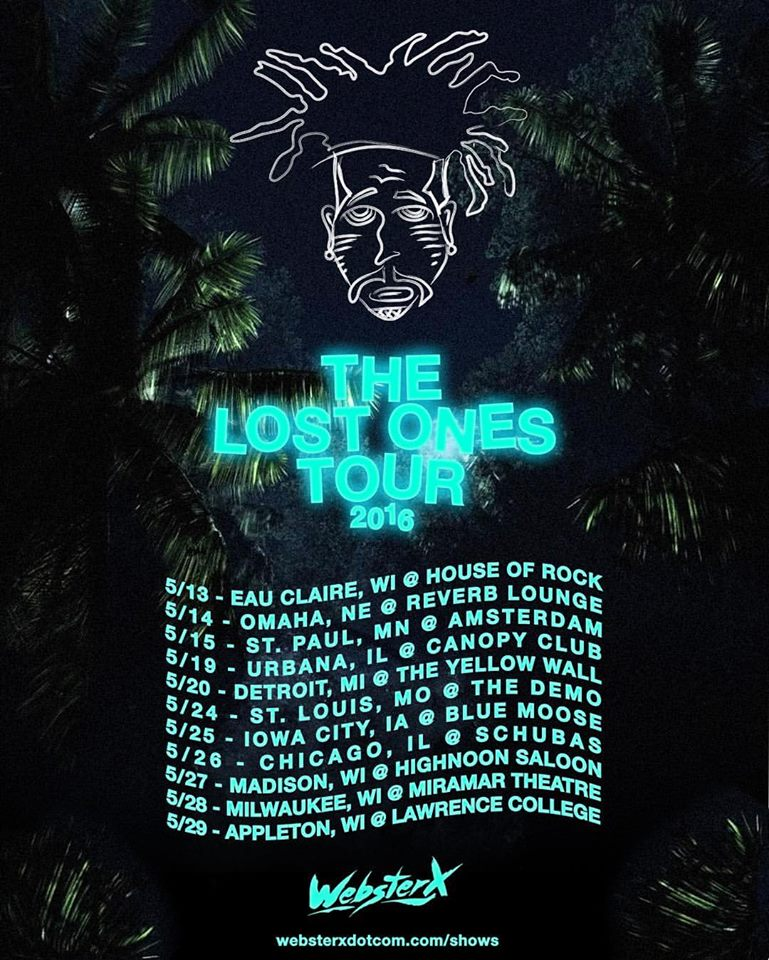 "WebsterX ""The Lost Ones Tour"""