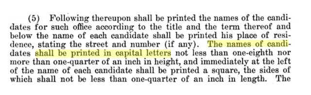 Illinois Election Code used to require candidate names to be printed in capital letters.